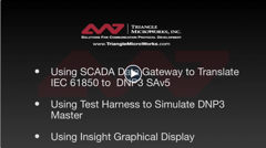 4. SCADA Data Gateway, Test Harness, and Conclusion